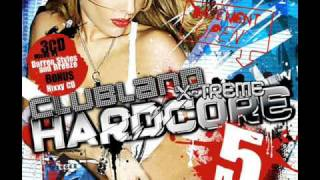 Clubland Xtreme Hardcore 5 - Your Serve