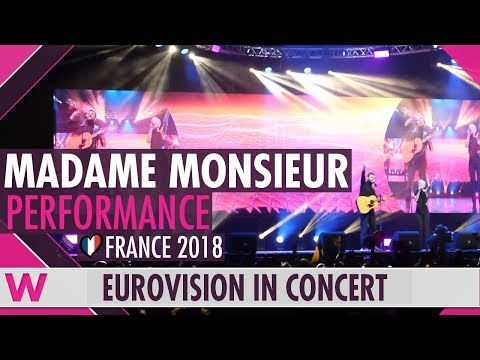 "Madame Monsieur feat. SuRie ""Mercy"" (France 2018) LIVE @ Eurovision in Concert"