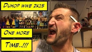 Duhop WWE 2k15 ONE MORE TIME REQUEST!