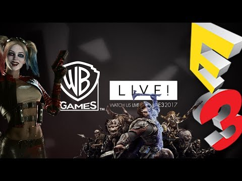 Warner Bros. Games  - E3 2017 HD