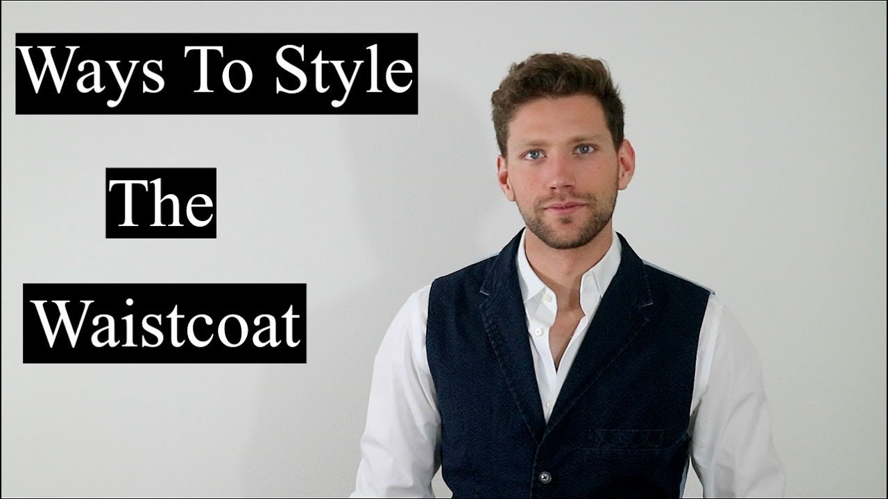Download Contemporary Ways To Style The Waistcoat
