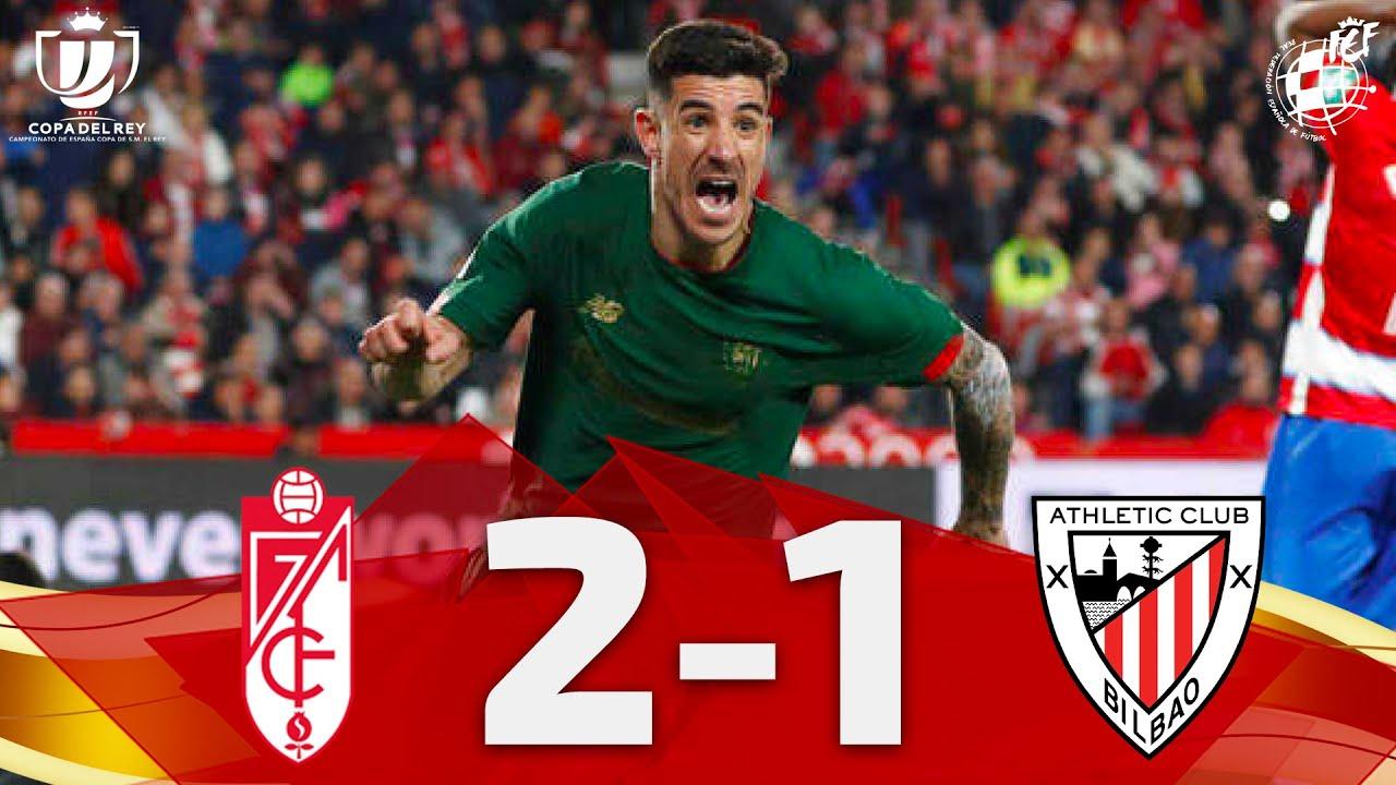 Copa del Rey   Resumen   Granada CF 2 - 1 Athletic Club (Semifinales - Partido de vuelta)