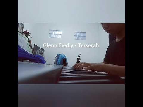 Glenn Fredly - Terserah ( piano cover )