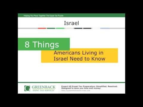 Top 8 Things Americans In Israel Need To Know About Taxes For Expatriates