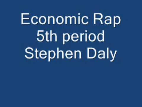 Stephen Daly Economic Rap Bonus Project