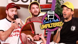 Zane Passed Out On Camera - UNFILTERED #45