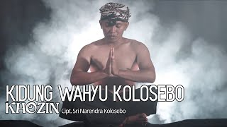 Gambar cover KHOZIN - Kidung Wahyu Kolosebo (Official Music Video)