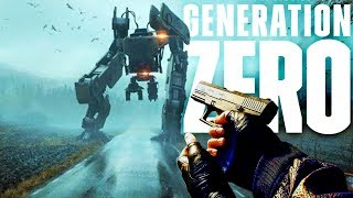 Generation Zero - Our End Is Their Beginning - War Against Robots - Generation Zero Gameplay Pt 1