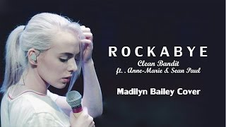 Rockabye - Madilyn Bailey (Cover Lyrics)