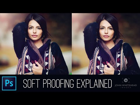 Soft Proofing In Adobe Photoshop