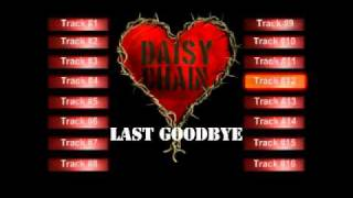Daisy Chain - Last Goodbye   (From unnamed rock album. 1999)