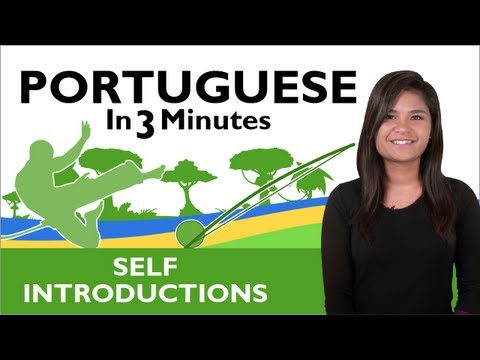 Learn Brazilian Portuguese - How to Introduce Yourself in  B