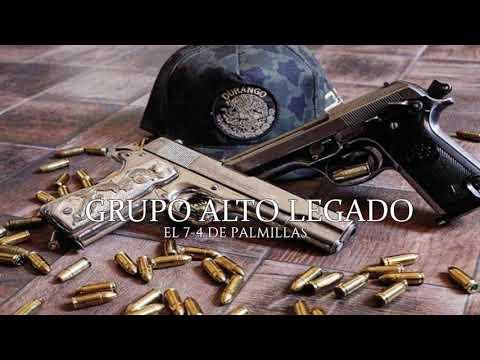 Grupo Alto Legado - El 7-4 De Palmillas (2020)