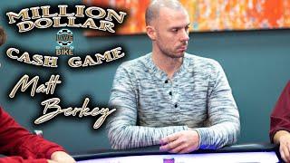 MILLION DOLLAR CASH GAME - Matt Berkey Goes Nuts ♠ Live at the Bike!