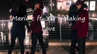 Gambar cover Mario C ft. YG - Making Love