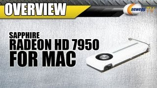 Newegg TV_ SAPPHIRE Radeon HD 7950 MAC Edition Video Card Overview