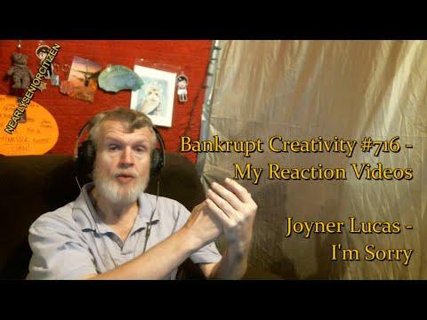 Joyner Lucas - I'm Sorry : Bankrupt...
