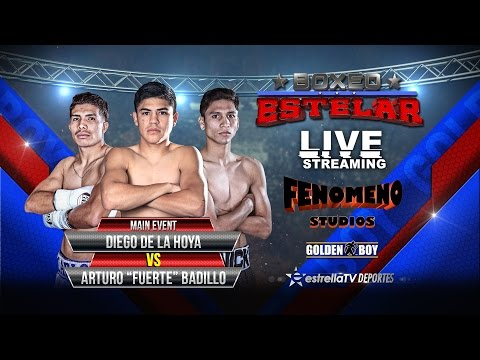"Boxeo Estelar: Diego de la Hoya vs Arturo ""Fuerte"" Badillo"
