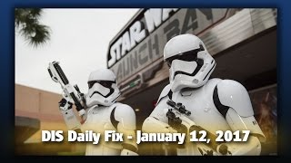 DIS Daily Fix | Your Disney News for 01/12/17