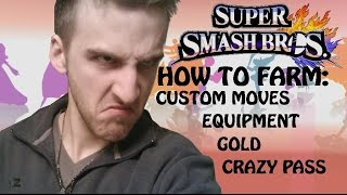 Super Smash Bros Wii U - How to Get / Farm Custom Moves, Equipment, Gold, and Crazy Orders Pass