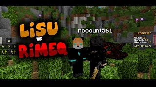 Rimeq VS Lisu | Gildia TIME +txt pvp