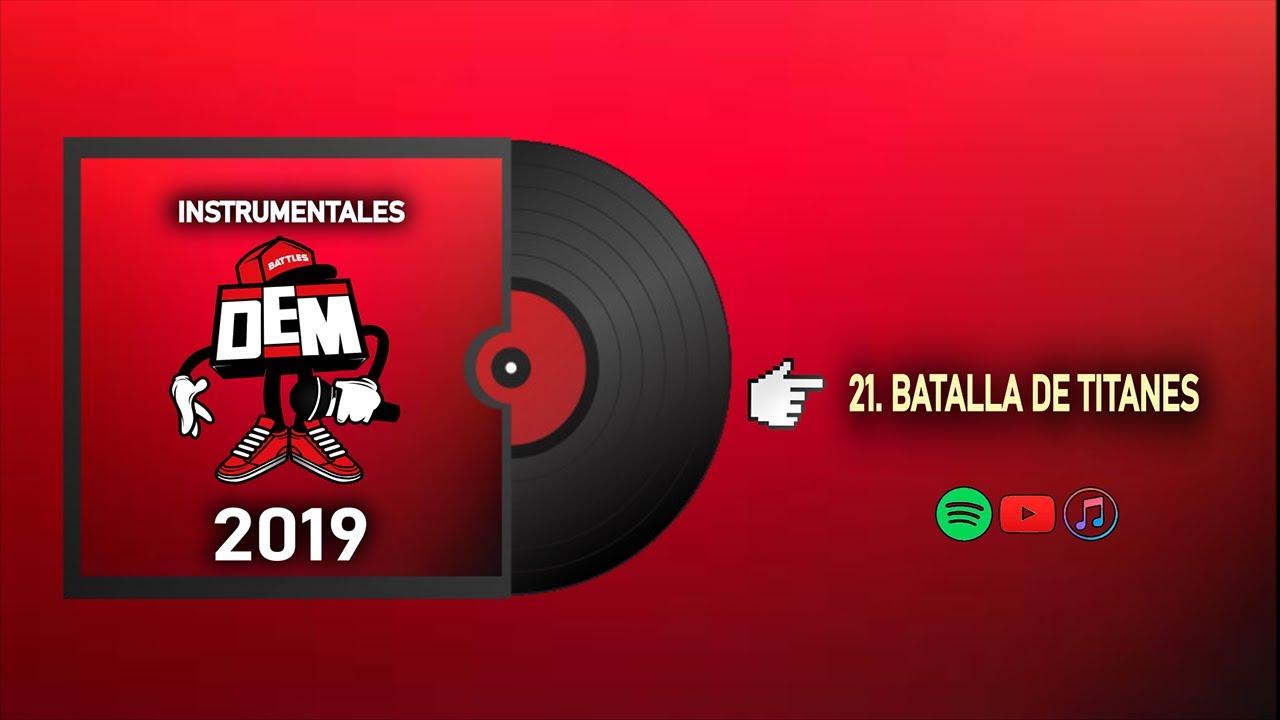 21. BATALLA DE TITANES - INSTRUMENTALES DEM BATTLES 2019 (Prod. Enfabeats)