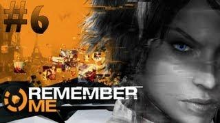 Remember Me - Walkthrough - Part 6 (X360/PS3/PC) [HD]