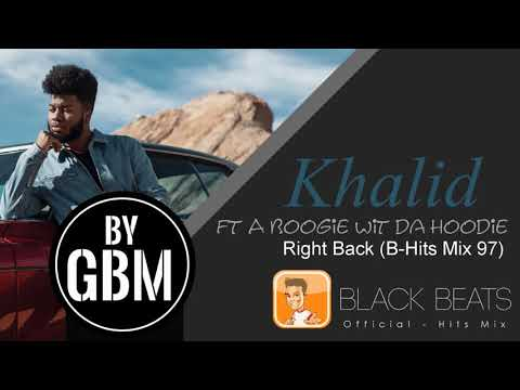 Khalid ft A Boogie Wit Da Hoodie - Right Back (by GBM