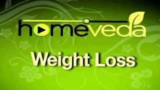 Weight Loss Natural Ayurvedic Home Remedies