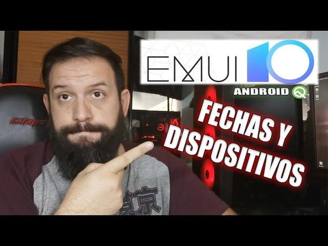 EMUI 10 de HUAWEI fechas de la ACTUALIZACIÓN y dispositivos DISPONIBLES