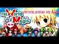 The World Of Magic Rev0lution VS Anti Bigmama War!