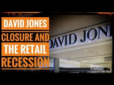 David Jones Closure And The Retail Recession
