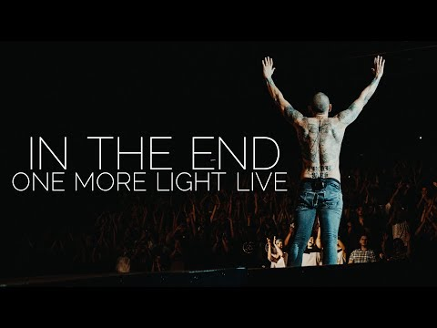 LINKIN PARK - In the End (Performance cut, One More Light Live)