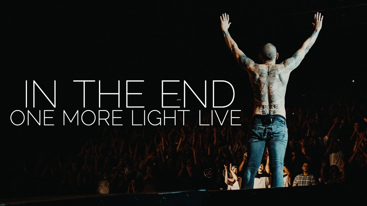 Linkin Park In The End Performance Cut One More Light