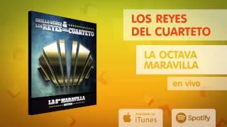 Los Reyes del Cuarteto - La 8va maravilla (Album completo)