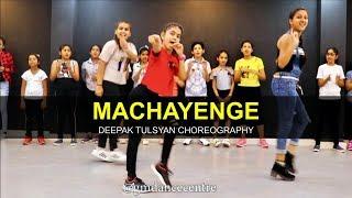 MACHAYENGE Dance Cover  Deepak Tulsyan Choreography  Emiway bantai  G M Dance