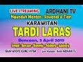 LIVE  PART 1 # KARAWITAN TARDI LARAS # ARDHANI TV # SEKAR WIJOYO SOUND # BANCAAN, 3 APRIL 2019