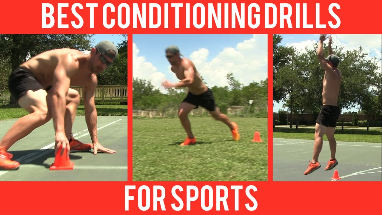 best conditioning drills for sports like football basketball