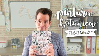 """Review libro """"PINTURA BOTÁNICA"""" ⎮ ACUARELAS"""