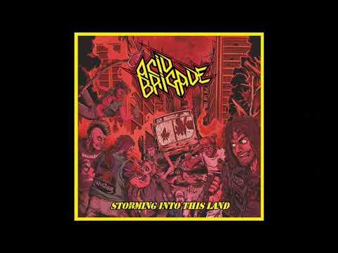 Acid Brigade - Storming Into This Land (Full Album, 2019)