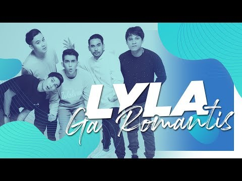 LYLA - GA ROMANTIS (Official Audio)