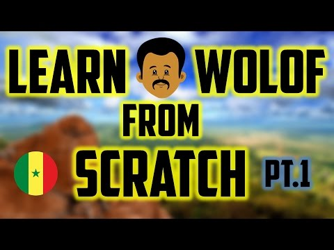 Learn Wolof from Scratch Part 1 Senegalese Language