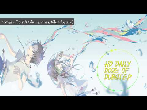 HD Foxes  Youth Adventure Club Remix Free Download