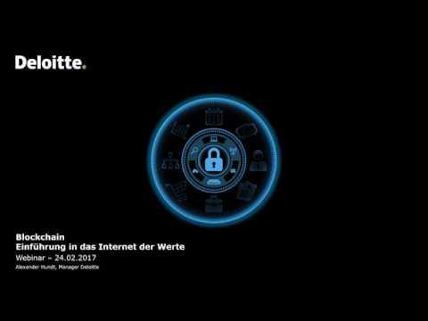 Deloitte Stay in Touch Community Webinar Blockchain – Einführung in das Internet der Werte