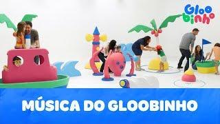 Baixar MÚSICA DO GLOOBINHO | Gloobinho