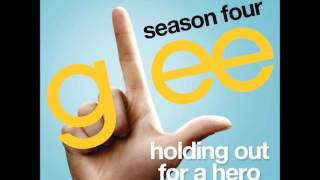 Glee Season 4 - Holding Out For A Hero