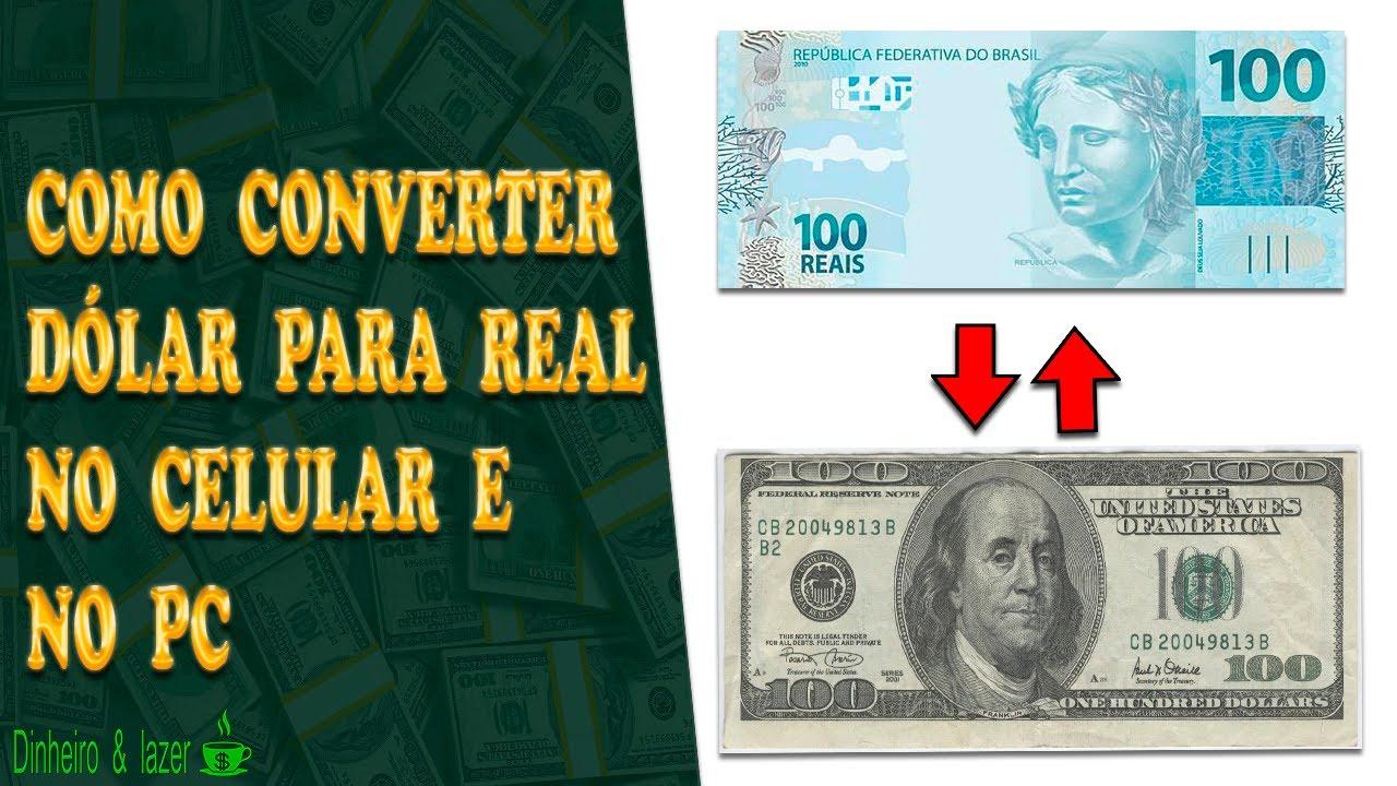 Como Converter Dólar Para Real No