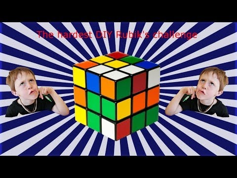 Hardest DIY 3x3 Rubik's cube CHALLENGE IN THE WORLD!!!!!!!