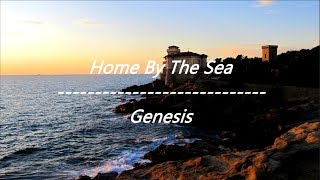 Genesis - Home By The Sea & Second Home By The Sea (Lyrics)
