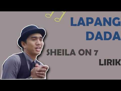 Lapang Dada - ♪♪Sheila On 7 (FULL LIRIK)♪♪